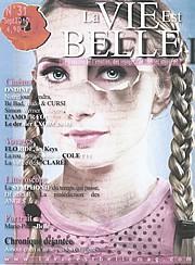La Vie est Belle - Septembre 2010
